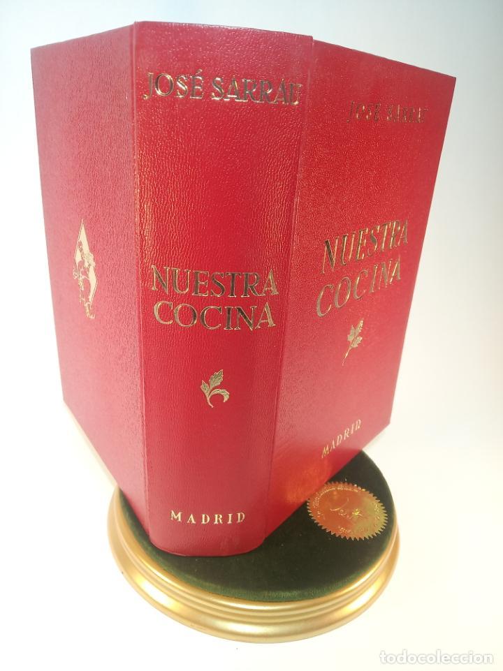 GRAN LIBRO. NUESTRA COCINA. JOSÉ SARRAU. PRENSA ESPAÑOLA. MADRID. FIRMADO Y DEDICADO.1977. (Libros Antiguos, Raros y Curiosos - Cocina y Gastronomía)