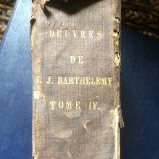 Libros antiguos: OEUVRES COMPLÉTES DE J J BARTHELEMY TOMO CUARTO OBRAS COMPLETAS EN FRANCÉS PARÍS 1821. Lote 198424393