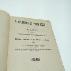 Libros antiguos: EL MESIANISMO DEL PUEBLO HEBREO. DR. D. GREGORIO SANCHO PRADILLA. FIRMADO Y DEDICADO. MADRID. 1922.. Lote 198488623