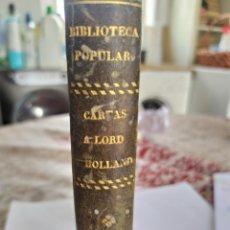 Libros antiguos: CARTAS A LOR HOLLAND 1853,SUCESOS POLITICOS EN ESPAÑA.. Lote 198531091