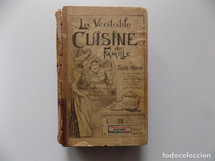LIBRERIA GHOTICA. LA VERITABLE CUISINE DE FAMILLE. 500 MENUS. 1890. RECETAS ANTIGUAS. (Libros Antiguos, Raros y Curiosos - Cocina y Gastronomía)