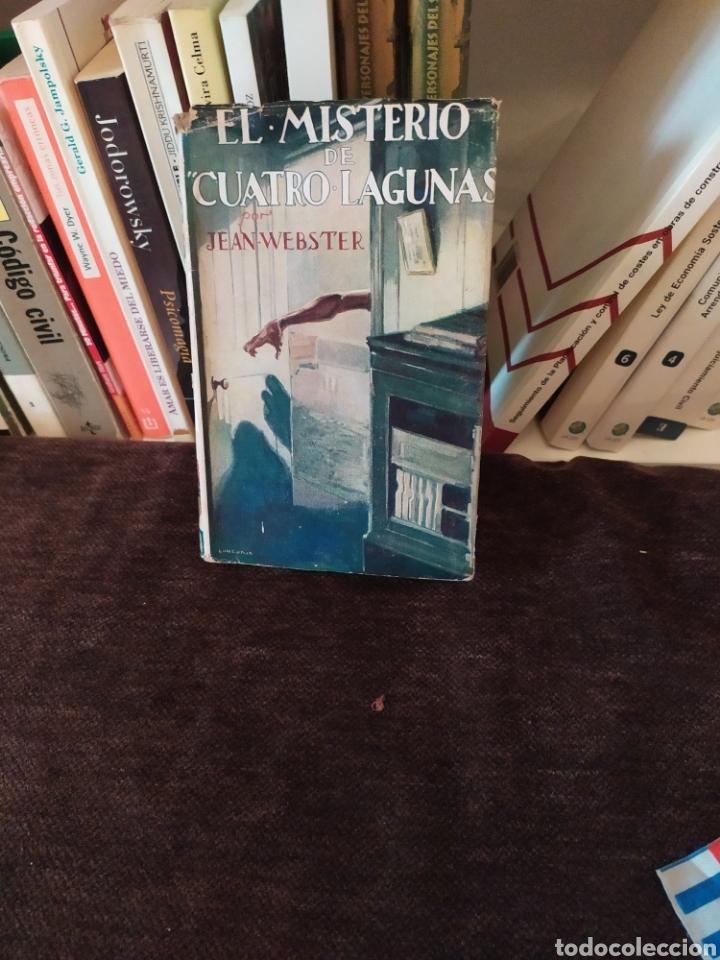 EL MISTERIO DE CUATRO LAGUNAS 1°EDICION ,(1929). (Libros Antiguos, Raros y Curiosos - Literatura - Otros)