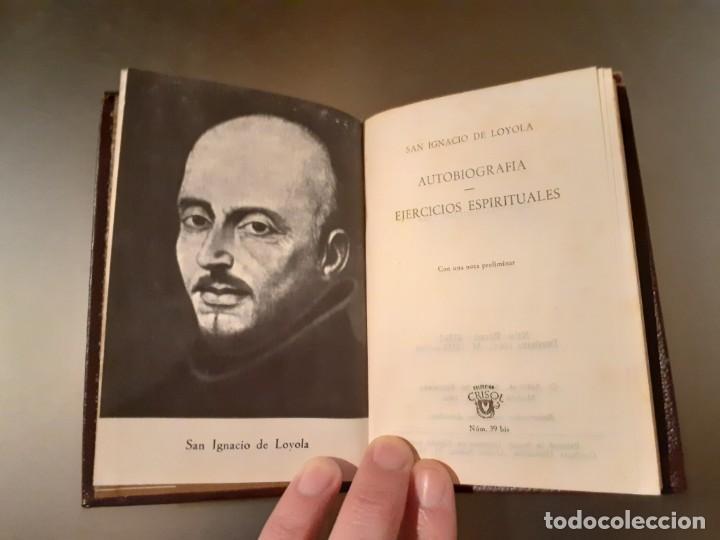 Libros antiguos: Crisol n ° 39 bis. San Ignacio de Loyola - Ejercicios / Autobiografía (editorial Aguilar) - Foto 3 - 198571947