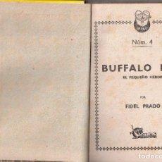 Libri antichi: Nº 4 BUFFALO BILL. EITORIAL CIES. FIDEL PRADO. BILBAO. Lote 198617933