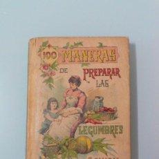 Livres anciens: CIEN MANERAS DE PREPARAR LAS LEGUMBRES,BIBLIOTECA POPULAR , SATURNINO CALLEJA, 1905. Lote 198637870
