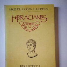 Libros antiguos: HORACIANES. MIQUEL COSTA I LLOBERA. . Lote 198738760