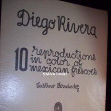 Libros antiguos: JUSTINO FERNANDEZ.DIEGO RIVERA.10 REPRODUCCIONES DE FRESCOS MEXICANOS.1946.EUGENE FISHGRUND. Lote 198766775