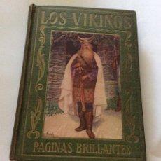 Libros antiguos: PÁGINAS BRILLANTES DE LA HISTORIA. LOS VIKINGS. MANUEL VALLVÉ 1931. Lote 198775811