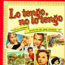 Libros antiguos: LO TENGO NO LO TENGO. LOS CROMOS,HISTORIA DE UNA ILUSION. CON DEDIC. DEL AUTOR. IMPECABLE. VER FOTOS. Lote 198887363