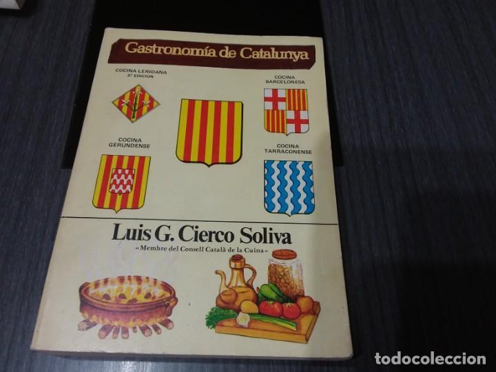 GASTRONOMÍA DE CATALUNYA, POR LUIS G. CIERCO SOLIVA (Libros Antiguos, Raros y Curiosos - Cocina y Gastronomía)