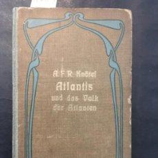 Livres anciens: ATLANTIS UND DAS VOLK DER ATLANTEN, A F R KNÖTEL, 1898. Lote 198915366