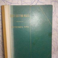 Libros antiguos: LIBRO CORTE SISTEMA MARTÍ,PATRONES TIPO AÑO 1967 BARCELONA. Lote 198924253