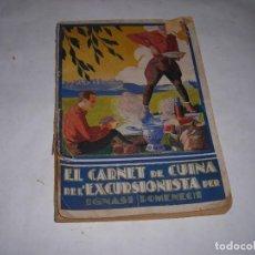 Libros antiguos: IGNASI DOMENECH EL CARNET DE CUINA DE L´EXCURSIONISTA. Lote 198937365
