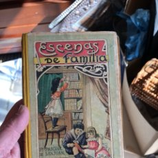 Libros antiguos: LIBRO ESCENAS DE FAMILIA 1926. Lote 198946605