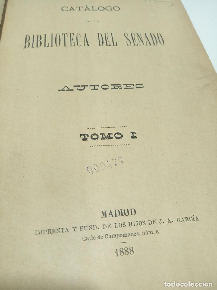 Libros antiguos: Catálogo de la biblioteca del senado. Autores y anónimos. 3 tomos. Madrid. 1888.Imprenta de los hijo - Foto 2 - 199069900