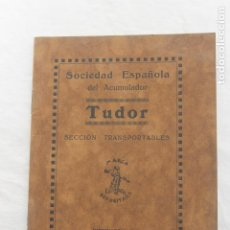 Libros antiguos: TUDOR, INSTRUCCIONES PARA EL MANEJO DE BATERIAS, EMPLEADAS EN RADIOTELEFONIA... AÑOS 20. Lote 199108280