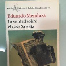 Livros antigos: LA VERDAD SOBRE EL CASO SAVOLTA (EDUARDO MENDOZA). Lote 199110167