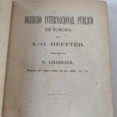 Libros antiguos: DERECHO INTERNACIONAL PÚBLICO DE EUROPA. Lote 199111247