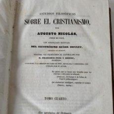 Libros antiguos: ESTUDIOS FILOSÓFICOS SOBRE EL CRISTIANISMO . Lote 199111977