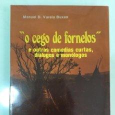 Livres anciens: O CEGO DE FORNELOS - MANUEL D. VARELA BUXÁN. Lote 199112771