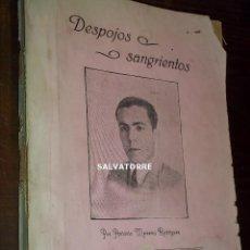 Libros antiguos: ANTONIO MEDEROS RODRIGUEZ.DESPOJOS SANGRIENTOS.IMP. MOLOWNY.TENERIFE.CANARIAS.1930. Lote 199146006