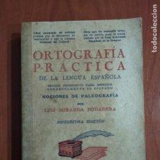 Libros antiguos: LIBRO ORTOGRAFÍA PRÁCTICA DE LA LENGUA ESPAÑOLA. BURGOS 1938.. Lote 199208303
