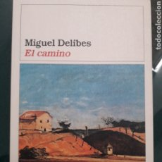 Libros antiguos: MIGUEL DELIBES. EL CAMINO. DESTINO. Lote 199223968