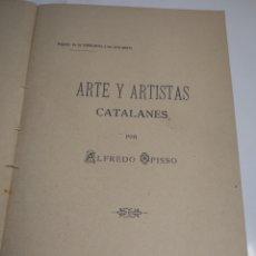 Libros antiguos: ARTE Y ARTISTAS CATALANES POR ALFREDO PISO REGALOS DE LA VANGUARDIA A SUS SUSCRIPTORES AÑO 1900. Lote 199273585