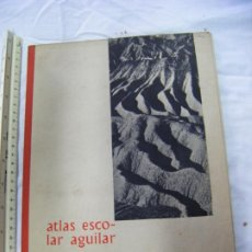 Livres anciens: JML ATLAS ESCOLAR AGUILAR AGUILAR LIBRO COLEGIO 22X31 CM. 20 PÁGINAS. VER FOTOS.. Lote 199275255