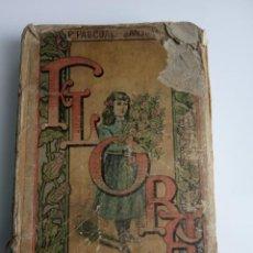 Libros antiguos: FLORA, LA EDUCACIÓN DE UNA NIÑA 1917. Lote 199344357