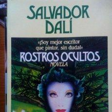 Libri antichi: SALVADOR DALÍ: ROSTROS OCULTOS. Lote 199372595
