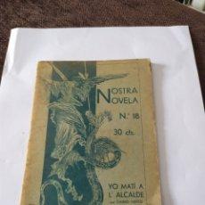 Libros antiguos: YO MATI A L 'A LCALDE DE CHIMO VENTO, ILUSTRACIONES DE JOAN PLA. 1930.. Lote 199377386