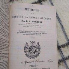 Libros antiguos: 1893. MÉTODO PARA ESTUDIAR LA LENGUA GRIEGA. BURNOUF. . Lote 199389033