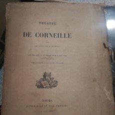 Libros antiguos: THEATRE CHOUSI DE CORNEILLE 1880. 400 PG.. Lote 199462011
