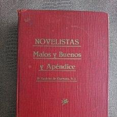 Libros antiguos: NOVELISTAS MALOS BUENOS Y APENDICE. Lote 199463058