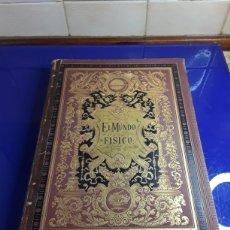 Libros antiguos: EL MU DO FÍSICO 3°TOMO,DE AMADEO GUILLEMIN,EDITADO POR MO TANNER Y SIMÓN 1883. Lote 199463813