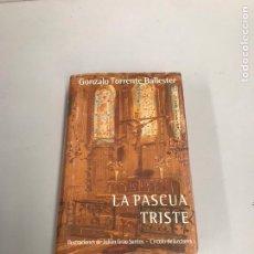 Libros antiguos: LA PASCUA TRISTE. Lote 199483228