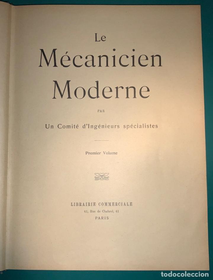 Libros antiguos: PRECIOSO LIBRO LE MECANICIEN MODERNE PRINCIPIO SIGLO XX PRIMER CAPITULO DEDICADO AL AUTOMÓVIL - Foto 3 - 199514513