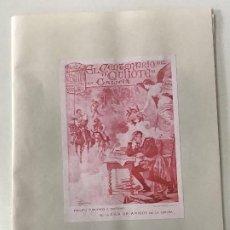 Libros antiguos: EL CENTENARIO DEL QUIJOTE EN GALICIA. A CORUÑA 1905. LIGA DE AMIGOS DE LA CORUÑA.. Lote 199515048