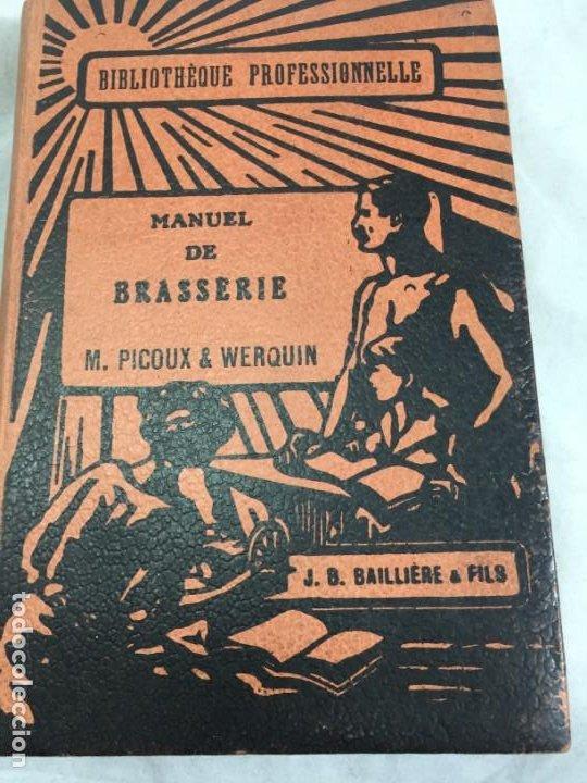 MANUEL DE BRASSERIE. PICOUX M. / WERQUIN V. LIBRAIRIE J.B. BAILLIERE & FILS 1926 FRANCÉS (Libros Antiguos, Raros y Curiosos - Cocina y Gastronomía)