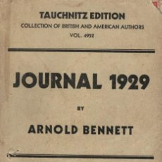 Libros antiguos: JOURNAL 1929 BY ARNOLD BENNETT. Lote 199691146