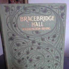 Libros antiguos: BRACEBRIDGE HALL BY WASHINGTON IRVING. ILLUSTRATED BY R. CALDECOTT. / MACMILLAN & CO. 1895. Lote 199693742