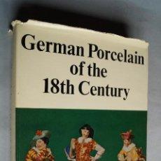 Libros antiguos: GERMAN PORCELAIN OF THE 18 TH CENTURY. ERIKA PAULS-EISENBEISS.. Lote 199697641