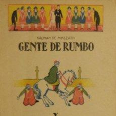 Libros antiguos: GENTE DE RUMBO Y EL CAFTÁN DEL SULTÁN - KÁLMÁN DE MIKSZÁTH. Lote 199755576