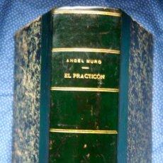 Libros antiguos: EL PRACTICÓN - TRATADO COMPLETO DE COCINA AL ALCANCE DE TODOS Y APROVECHAMIENTO DE SOBRAS. Lote 199805923