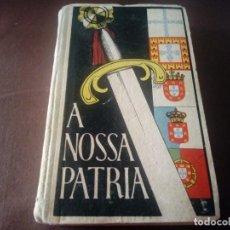 Libros antiguos: A NOSSA PATRIA PORTUGAL PORTUGUÉS. Lote 199841711