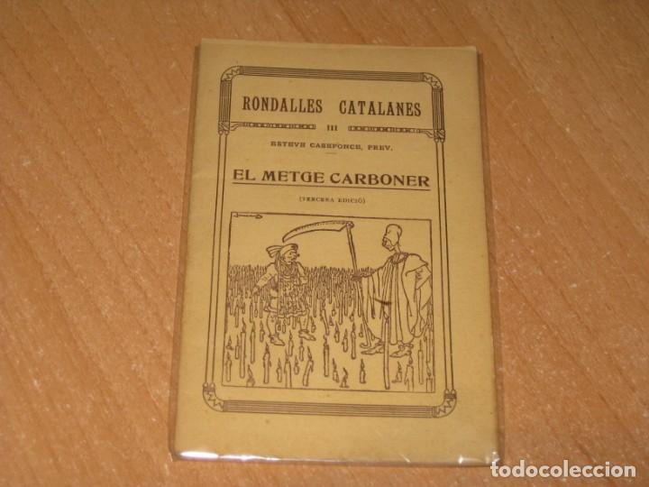 RONDALLES CATALANES EL METGE CARBONER (Libros Antiguos, Raros y Curiosos - Literatura Infantil y Juvenil - Otros)