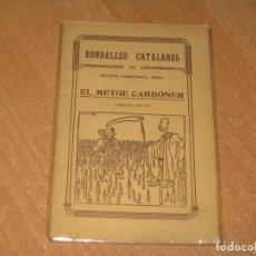 Libros antiguos: RONDALLES CATALANES EL METGE CARBONER. Lote 199854220