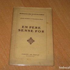 Libros antiguos: RONDALLES CATALANES EN PERE SENSE POR. Lote 199854465