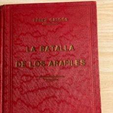 Livres anciens: LA BATALLA DE LOS ARAPILES. BENITO PÉREZ GALDÓS. 1934. Lote 199989300